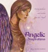 Angelic Inspirations: Loving Guidance & Wisdom from the Angels - Toni Carmine Salerno