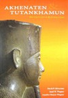 Akhenaten and Tutankhamun: Revolution and Restoration - David P. Silverman