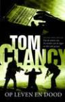 Op Leven en Dood - Hugo Kuipers, Tom Clancy, Grant Blackwood