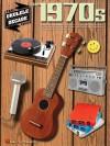 The 1970s - Hal Leonard Publishing Company