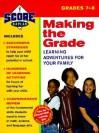 Kaplan Making the Grade: Grades 7-8 - Kaplan Interactive, Alan Tripp