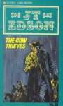 The Cow Thieves - J.T. Edson