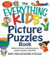The Everything Kids' Picture Puzzle Book: Hidden Pictures, Matching Games, Pattern Puzzles, and More! - Beth L. Blair, Jennifer A. Ericsson