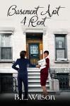 Basement Apt 4 Rent: But love is forever (Summer Reads Book 1) - B.L. Wilson, LLPix Design, BZ Hercules