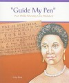 Guide My Pen: The Poems of Phyllis Wheatley - Greg Roza