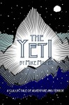 The Yeti - Mike Miller, Mike Miller