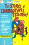 Ti stiro i connotati, Tesoro! - Carlo Manzoni
