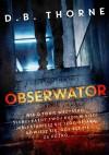 Obserwator - D. B. Thorne
