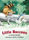 Little Raccoon - Lilian Moore, Doug Cushman