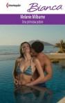 Una princesa pobre (Bianca) (Spanish Edition) - Melanie Milburne