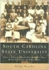 South Carolina State University - Frank C. Martin II, William C. Hine