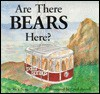 Are There Bears Here?: An Adventure on Mt. San Jacinto, California - Rick Sanger