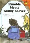 Rumble Meets Buddy Beaver - Felicia Law