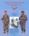 Goring's Grenadiers: The Luftwaffe Field Divisions 1942-1945 - Antonio J. Muñoz