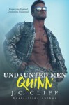 Quinn (Undaunted Men Series ) (Volume 1) - J.C. Cliff