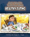 God I Need to Talk to You about Healthy Eating - Susan K. Leigh
