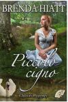 Piccolo cigno (Classici Regency Vol. 2) - Brenda Hiatt