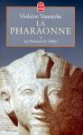 La pharaonne Tome 1: La princesse de Thèbes - Violaine Vanoyeke