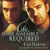 Life, Some Assembly Required (The Rebuilding Year #2) - Kaje Harper, Gomez Pugh