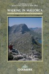 Walking in Mallorca: Classic Mountain Walks in Mallorca (Cicerone Guides) - Paddy Dillon, June Parker