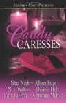 Candy Caresses - Lynn LaFleur, Desiree Holt, Alison Paige, Nina Nash, Christine McKay