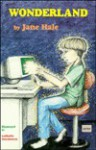 Wonderland - Jane Hale, Jane M. Hale