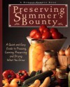 Preserving Summer's Bounty: A Quick and Easy Guide to Freezing, Canning, and Preserving, and Drying What You Grow - Rodale Food Center, Susan McClure