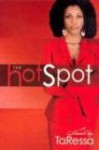 The Hot Spot - TaRessa Stovall