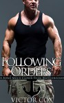 Following Orders - Victor Cox