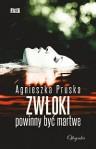 Zwloki powinny byc martwe - Agnieszka Pruska