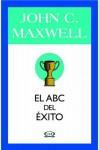 El ABC del Éxito (Spanish Edition) - John C. Maxwell