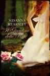 Il giardino delle rose (Leggereditore) - Susanna Kearsley, Chiappa Caterina
