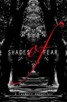Shades of Fear: A Charity Anthology - D.L. Scott, Dara Ratner Rochlin, Tom Deady