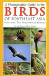 A Photographic Guide to the Birds of Southeast Asia: Including the Philippines and Borneo - Morten Strange