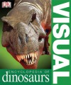 Visual Encyclopedia of Dinosaurs - Dougal Dixon
