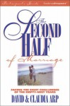 The Second Half of Marriage: Facing the 8 Challenges of the Empty-Nest Years--Participant's Guide - David Arp, Claudia Arp