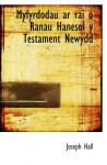 Myfyrdodau ar rai o Ranau Hanesol y Testament Newydd - Joseph Hall