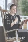 Ruth's Dilemma - June Bryan Belfie