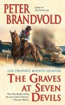 The Graves at Seven Devils - Peter Brandvold