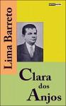 CLARA DOS ANJOS - LIMA BARRETO (COM NOTAS)(BIOGRAFIA)(ILUSTRADO) (Portuguese Edition) - LIMA BARRETO, OLAVO GAMA
