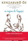 As Regras do Tagame - Kenzaburō Ōe, Maria João Freire de Andrade