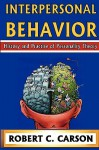 Interpersonal Behavior: History and Practice of Personality Theory - Robert Carson
