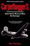 Carpetbaggers: America's Secret War in Europe - Ben Parnell, Melissa Roberts