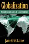 Globalization: Interdependencies and Coordination - Jan-Erik Lane
