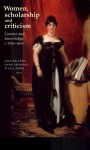 Women, Scholarship and Criticism C. 1790-1900 - Joan Bellamy, Gillian Perry, Anne Laurence