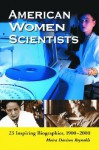 American Women Scientists: 23 Inspiring Biographies, 1900-2000 - Moira Davison Reynolds