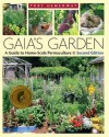 Gaia's Garden: A Guide to Home-Scale Permaculture, 2nd Edition - Toby Hemenway