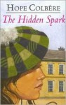 The Hidden Spark - Hope Colbere