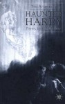 Haunted Hardy: Poetry, History, Memory - Tim Armstrong
