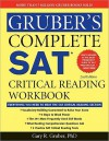 Gruber's Complete SAT Critical Reading Workbook - Gary R. Gruber